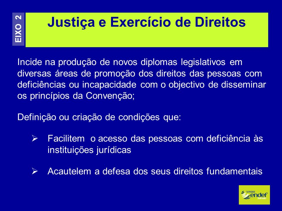 Justiça e Exercício de Direitos