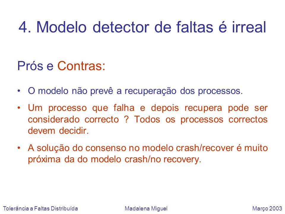 4. Modelo detector de faltas é irreal