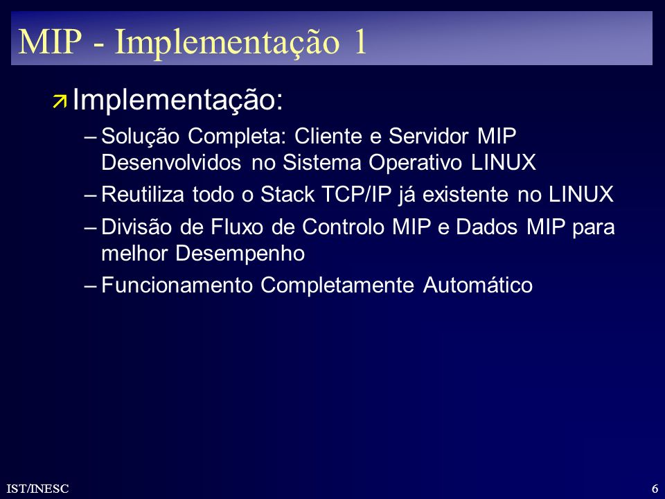MIP - Implementação 1 Implementação: