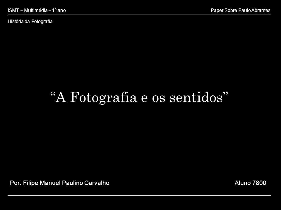 A Fotografia e os sentidos