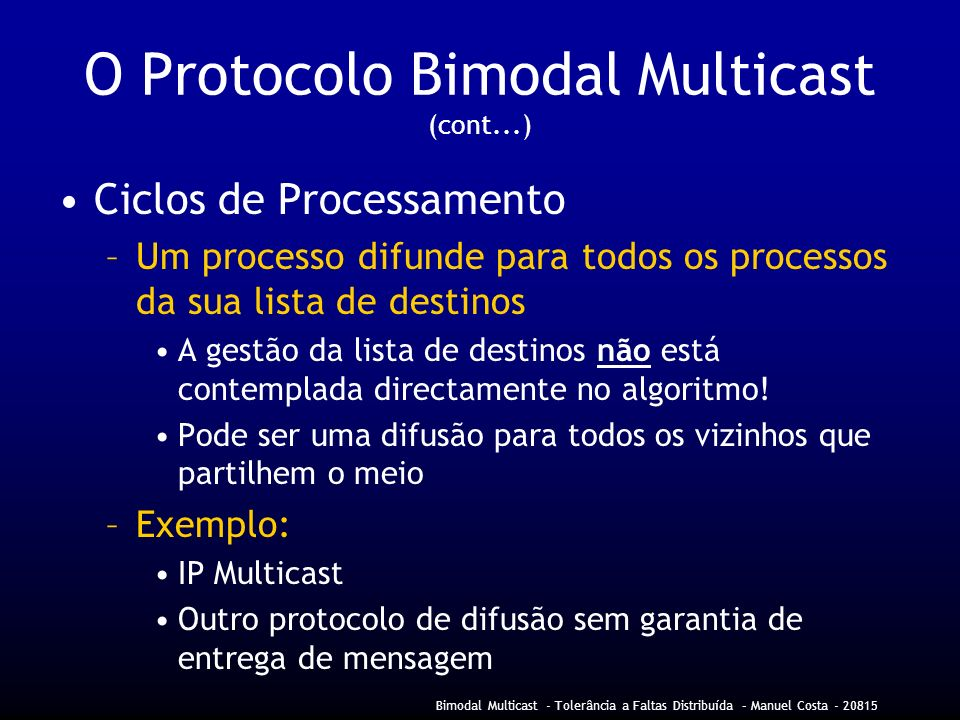 O Protocolo Bimodal Multicast (cont...)