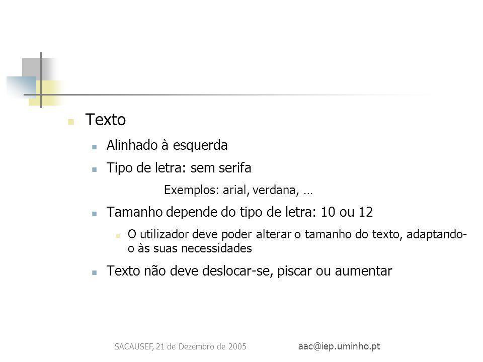 SACAUSEF, 21 de Dezembro de 2005 aac@iep.uminho.pt