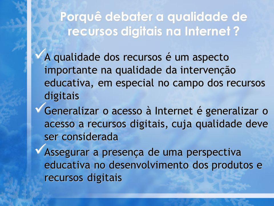 Porquê debater a qualidade de recursos digitais na Internet