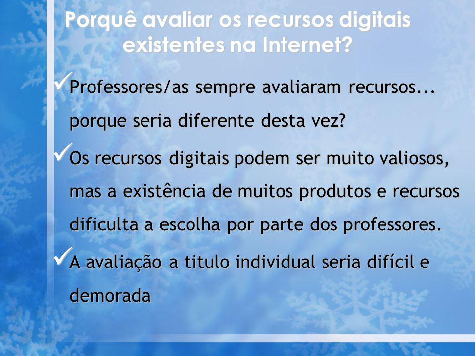 Porquê avaliar os recursos digitais existentes na Internet