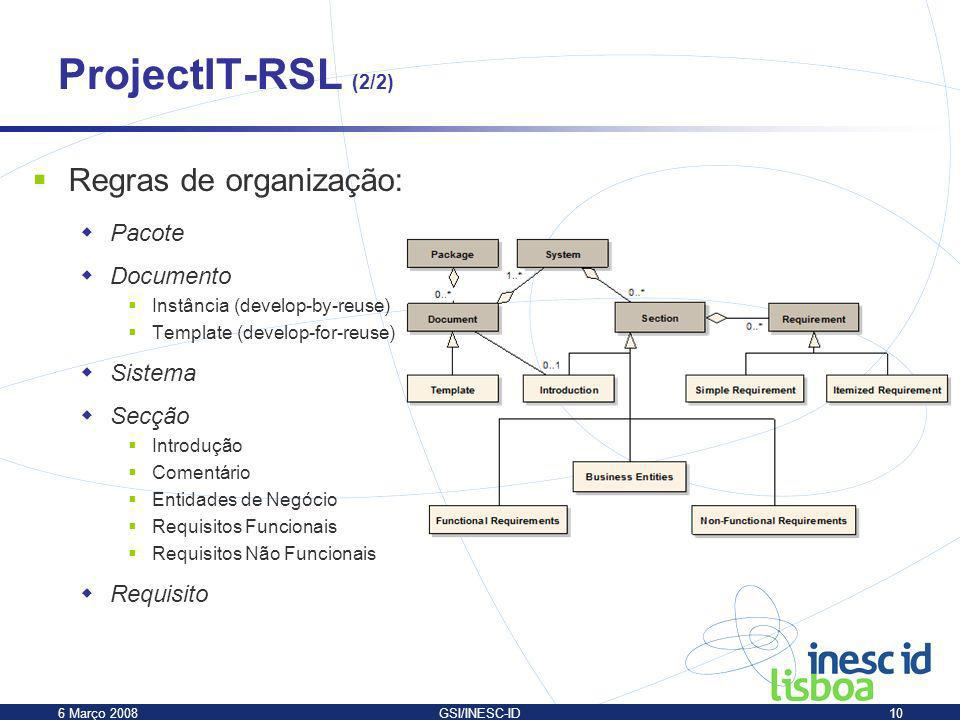 ProjectIT-RSL (2/2) Regras de organização: Pacote Documento Sistema