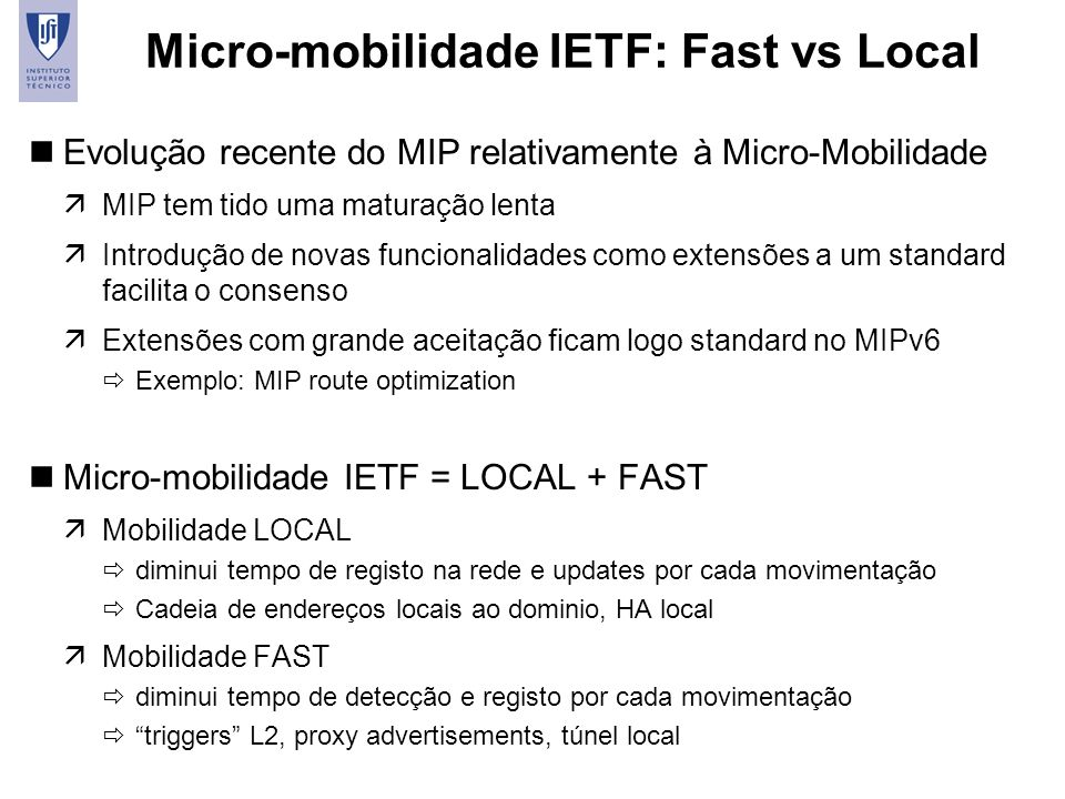 Micro-mobilidade IETF: Fast vs Local