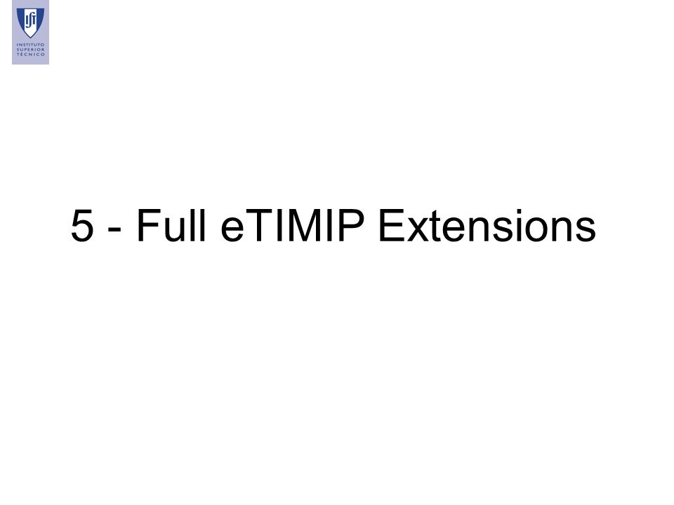 5 - Full eTIMIP Extensions