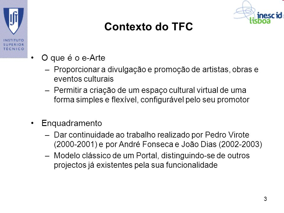 Contexto do TFC O que é o e-Arte Enquadramento