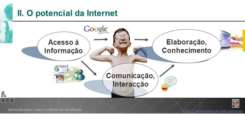 II. O potencial da Internet