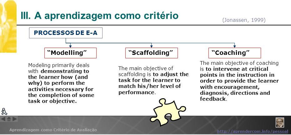 III. A aprendizagem como critério