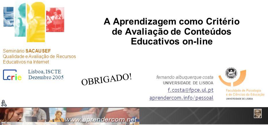 A Aprendizagem como Critério de Avaliação de Conteúdos Educativos on-line
