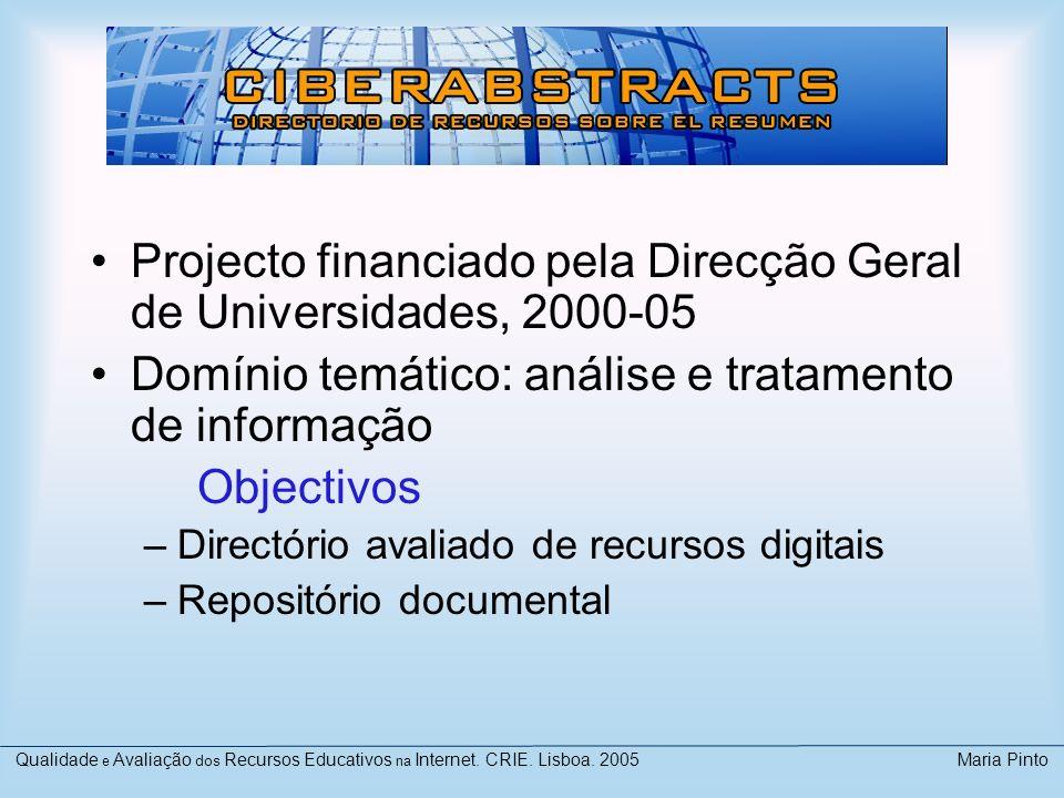 Projecto financiado pela Direcção Geral de Universidades, 2000-05