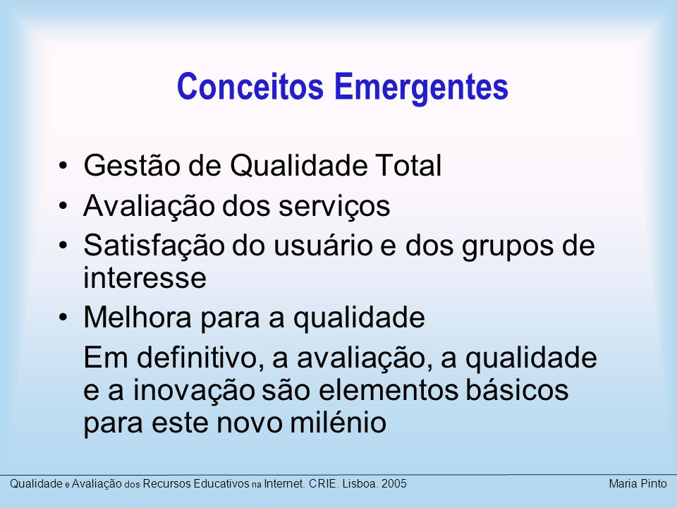 Conceitos Emergentes Gestão de Qualidade Total Avaliação dos serviços