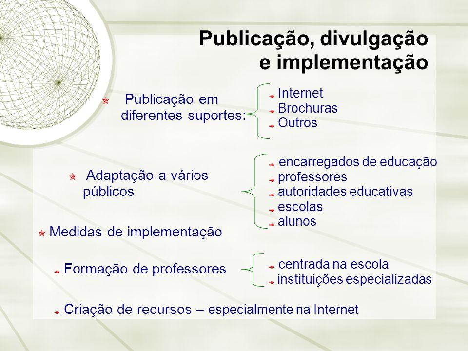 Publicação, divulgação e implementação
