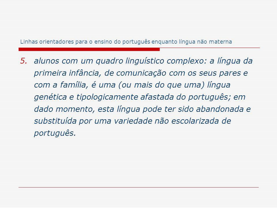 Linhas orientadores para o ensino do português enquanto língua não materna