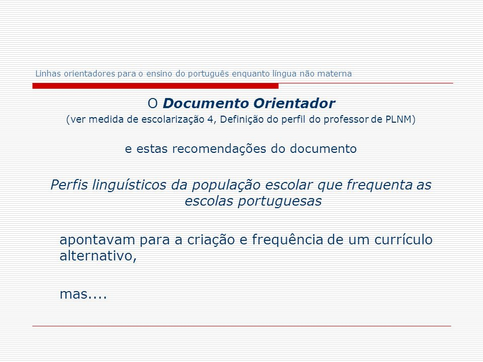 O Documento Orientador