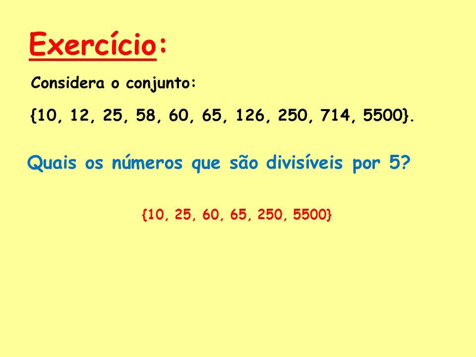 Exercício: Quais os números que são divisíveis por 5