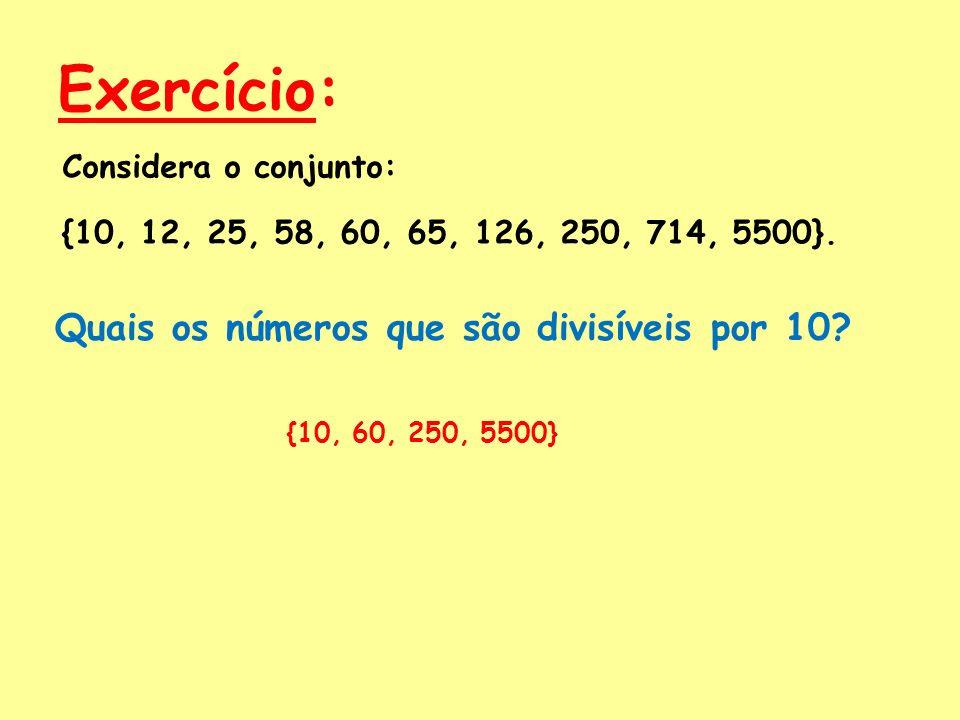 Exercício: Quais os números que são divisíveis por 10