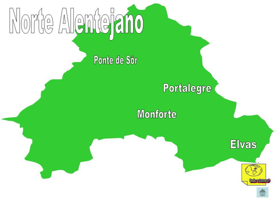 Norte Alentejano Ponte de Sôr Portalegre Monforte Elvas Onde estamos