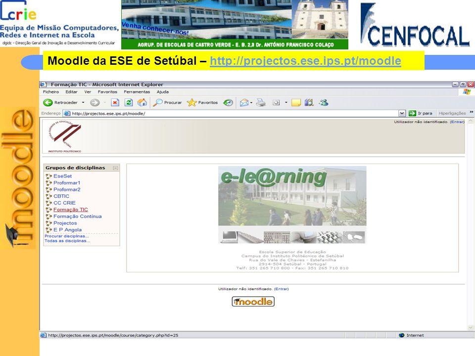 Moodle da ESE de Setúbal – http://projectos.ese.ips.pt/moodle