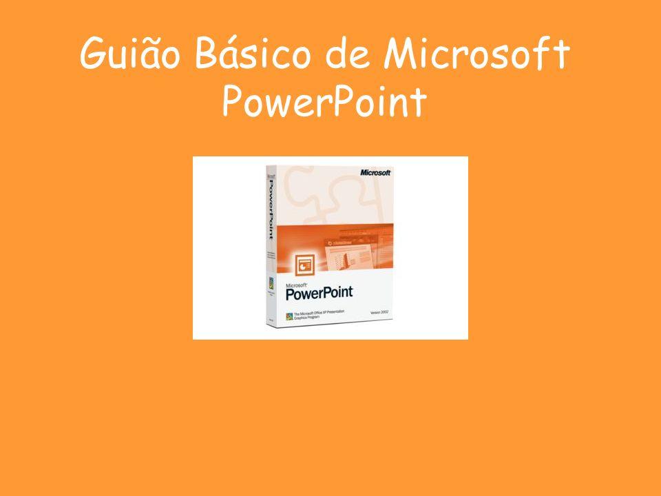 Guião Básico de Microsoft PowerPoint
