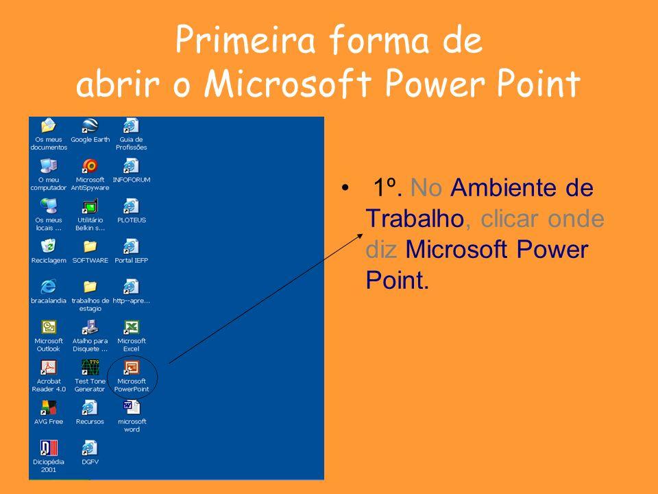 Primeira forma de abrir o Microsoft Power Point