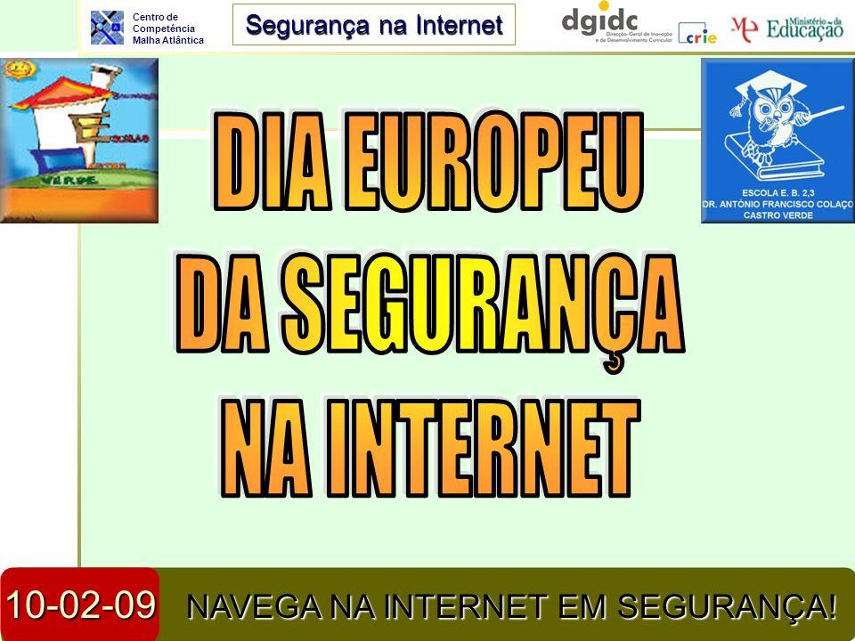 DIA EUROPEU DA SEGURANÇA NA INTERNET 10-02-09