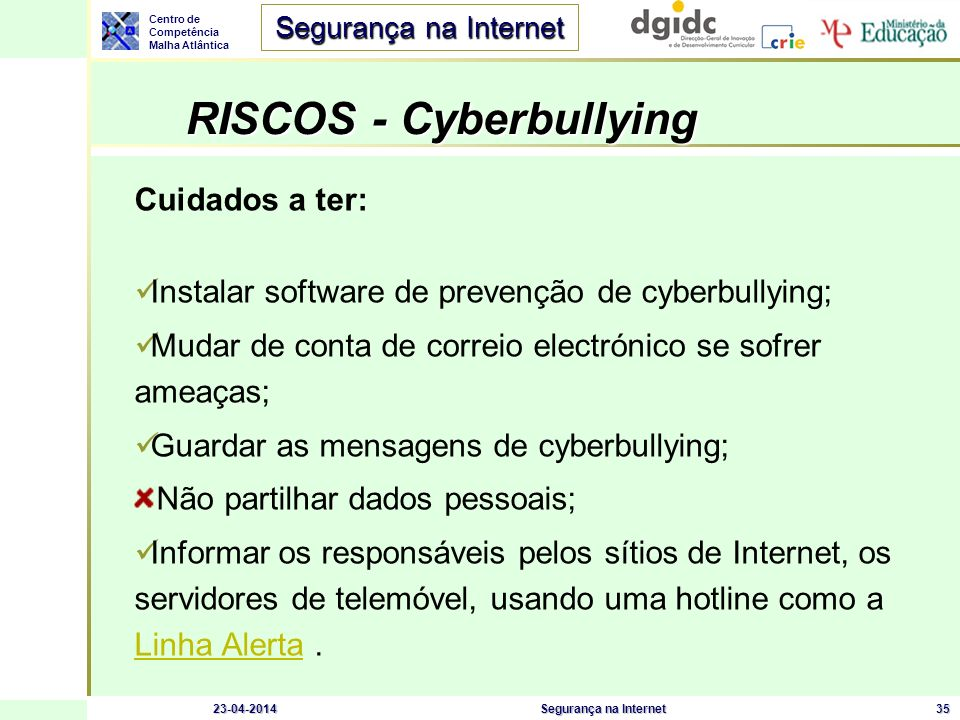 RISCOS - Cyberbullying