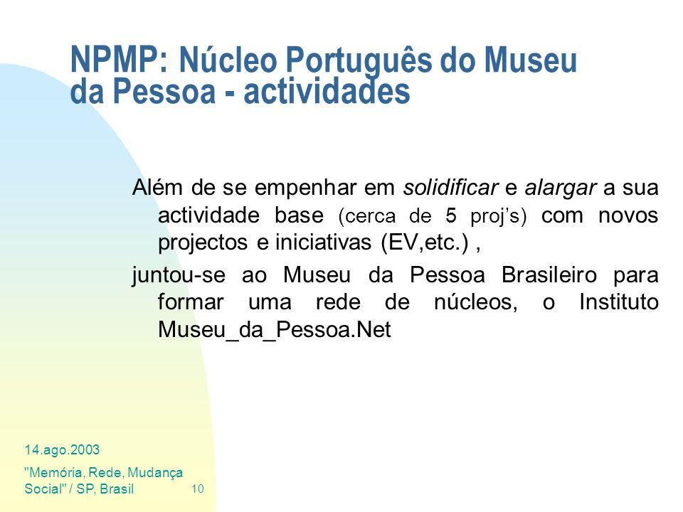NPMP: Núcleo Português do Museu da Pessoa - actividades