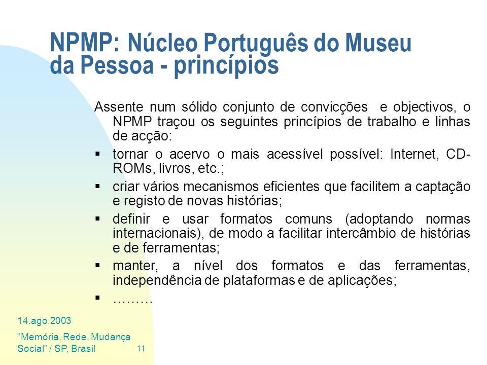 NPMP: Núcleo Português do Museu da Pessoa - princípios