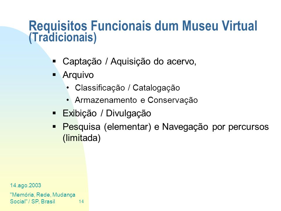 Requisitos Funcionais dum Museu Virtual (Tradicionais)