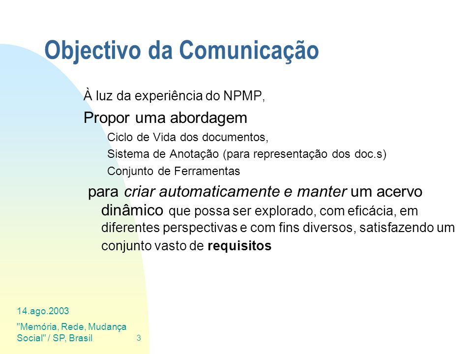 Objectivo da Comunicação