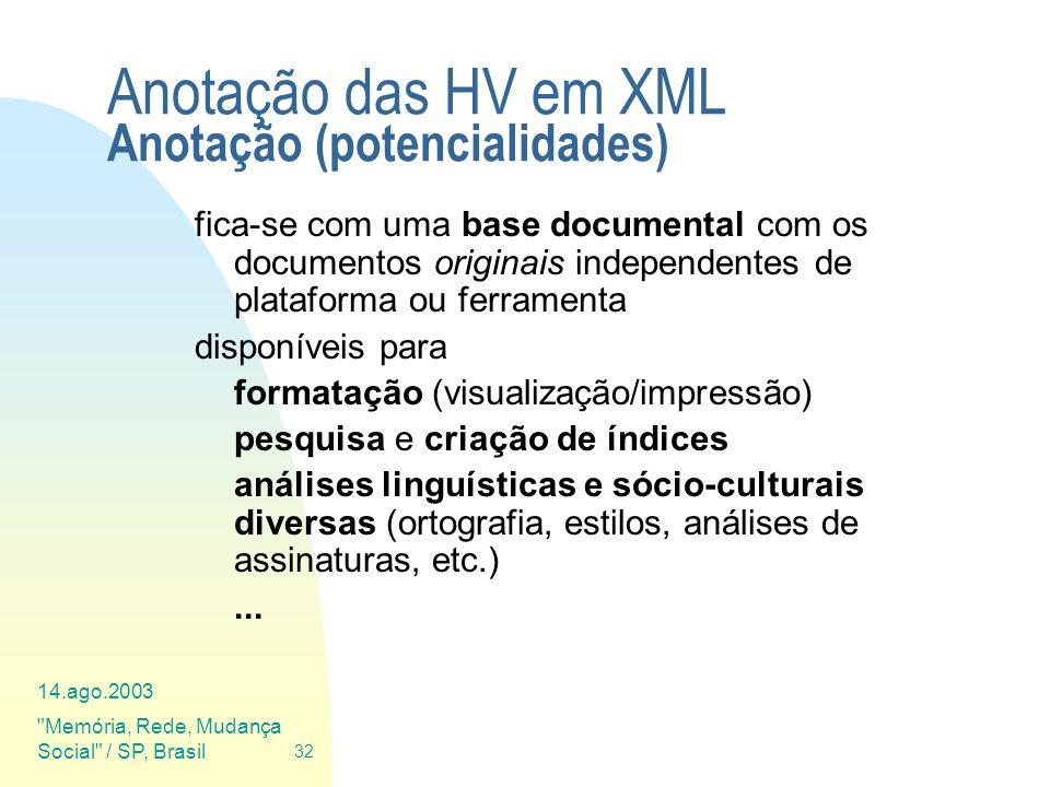 Anotação das HV em XML Anotação (potencialidades)