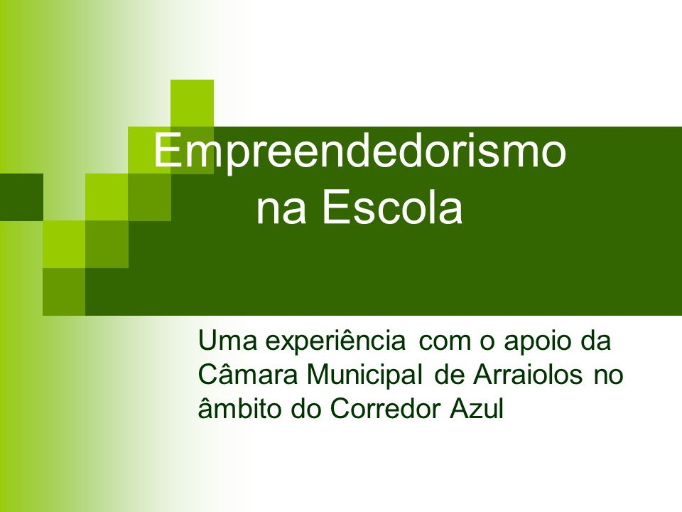 Empreendedorismo na Escola