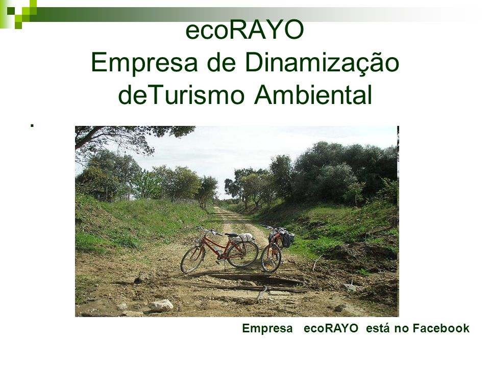 ecoRAYO Empresa de Dinamização deTurismo Ambiental
