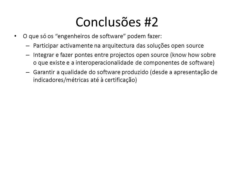 Conclusões #2 O que só os engenheiros de software podem fazer: