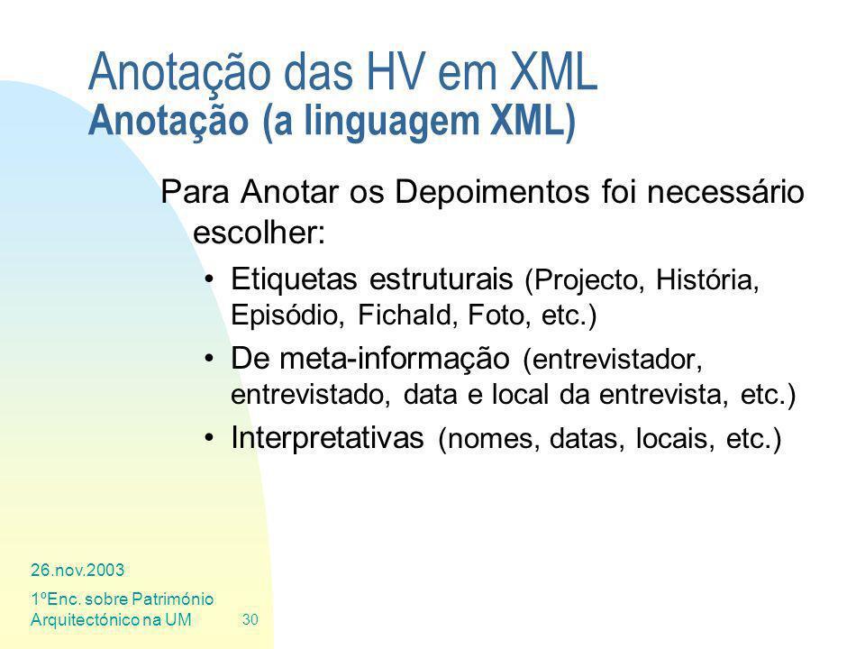 Anotação das HV em XML Anotação (a linguagem XML)