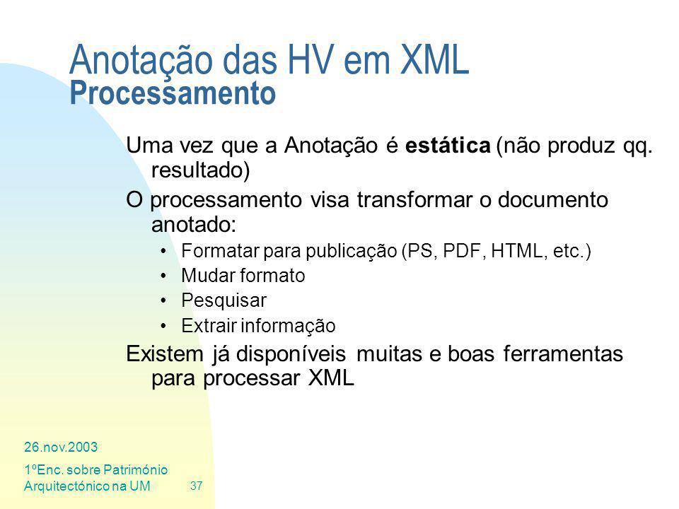 Anotação das HV em XML Processamento