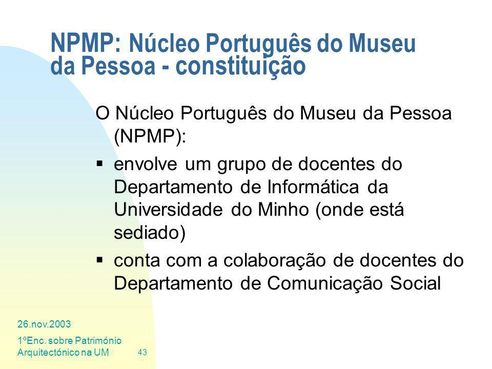NPMP: Núcleo Português do Museu da Pessoa - constituição