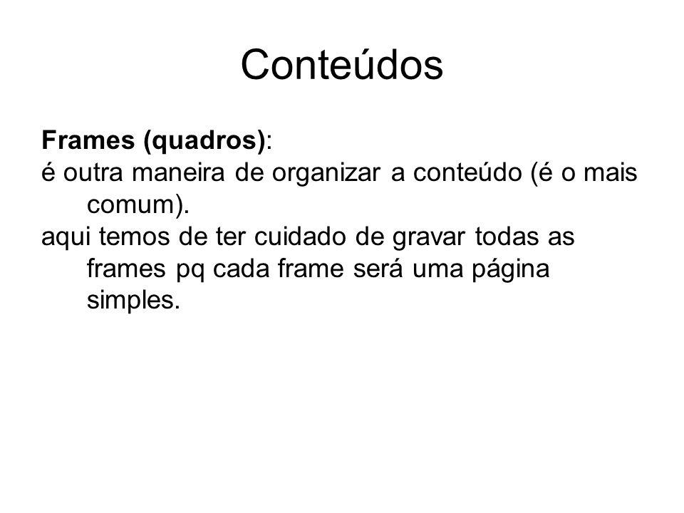 Conteúdos Frames (quadros):