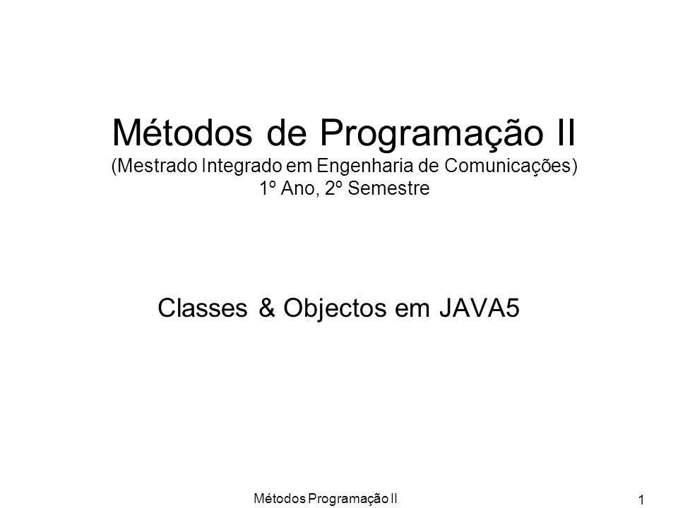 Classes & Objectos em JAVA5