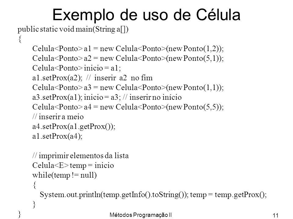 Exemplo de uso de Célula