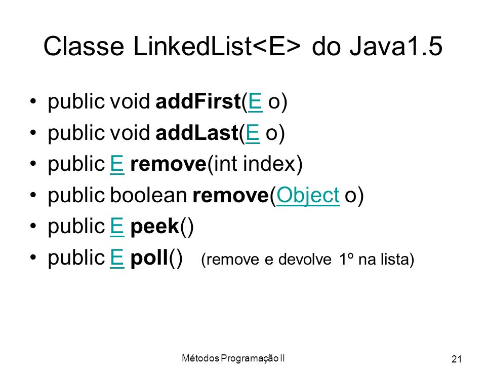 Classe LinkedList<E> do Java1.5