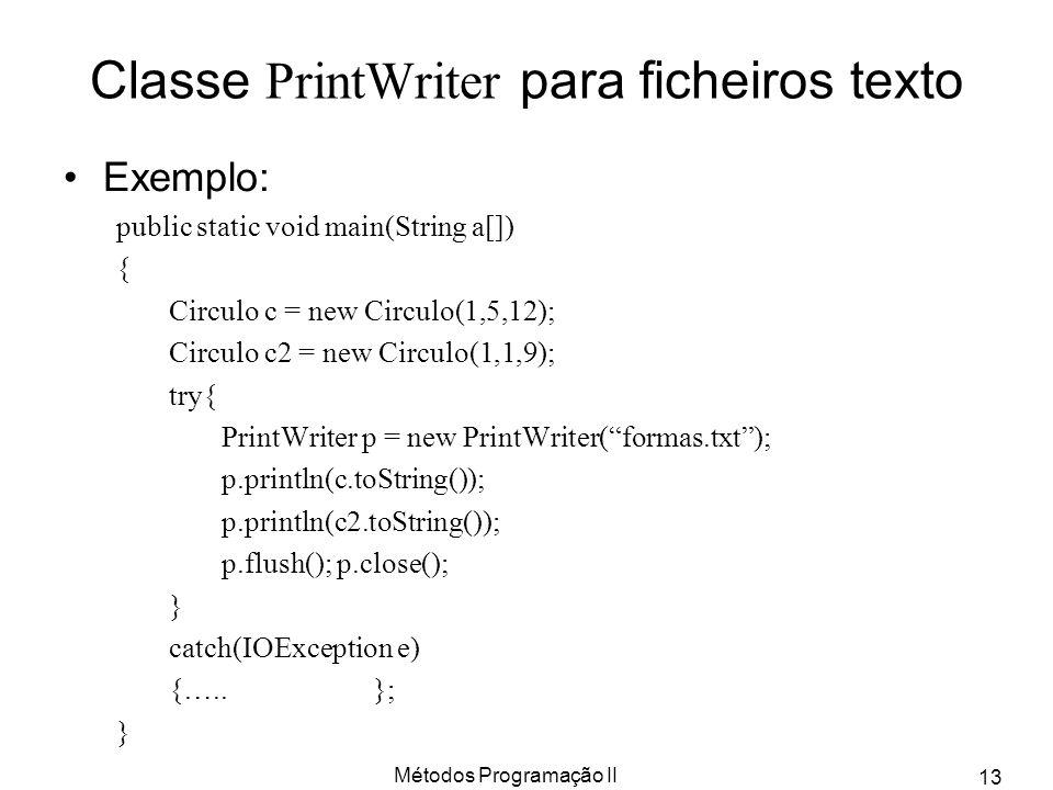 Classe PrintWriter para ficheiros texto