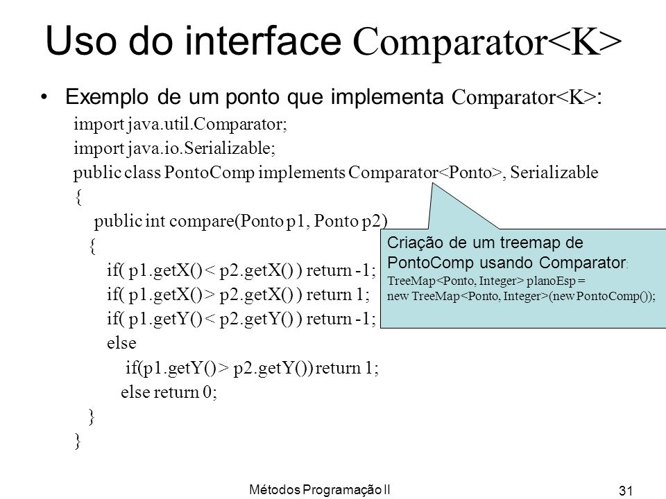 Uso do interface Comparator<K>