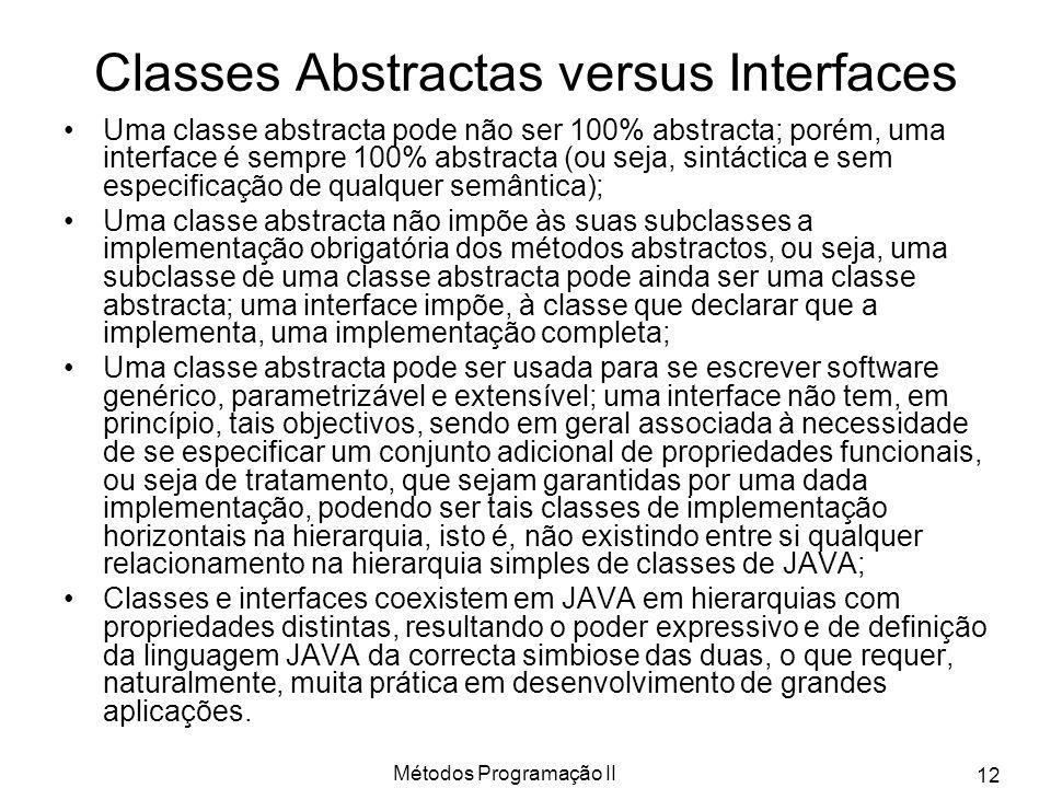 Classes Abstractas versus Interfaces
