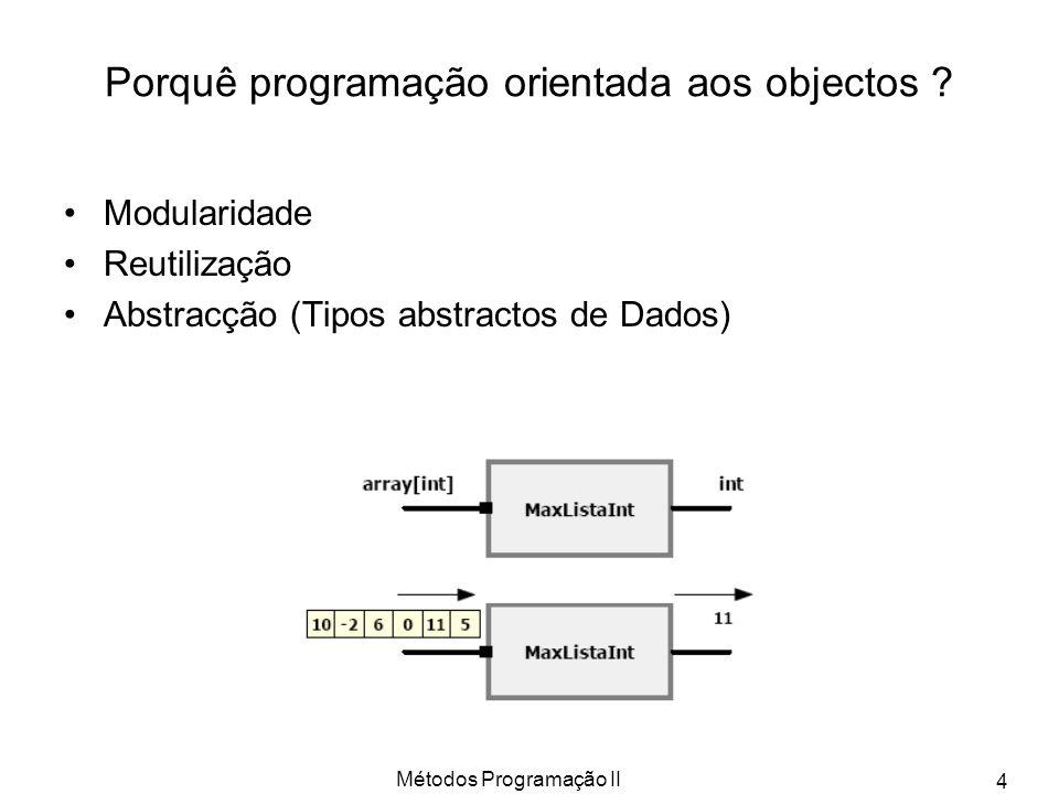 Porquê programação orientada aos objectos