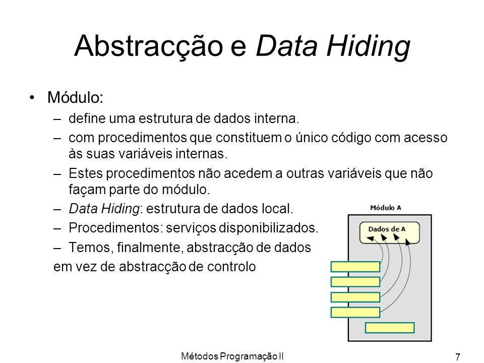 Abstracção e Data Hiding
