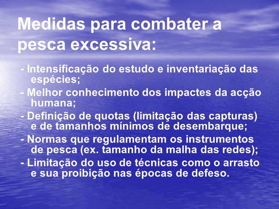 Medidas para combater a pesca excessiva: