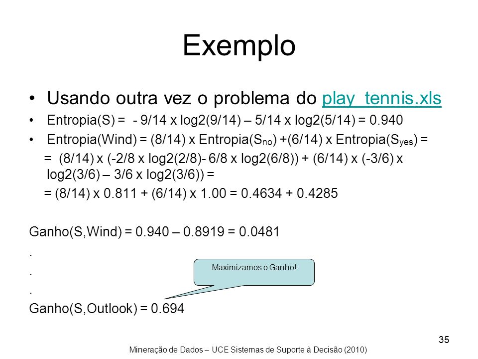 Exemplo Usando outra vez o problema do play_tennis.xls